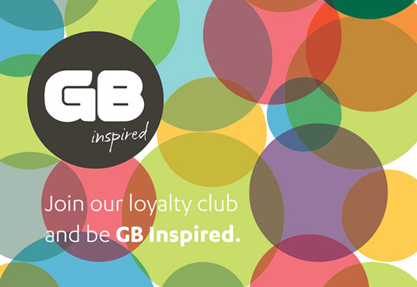 Join our loyalty club and be GB Inspired
